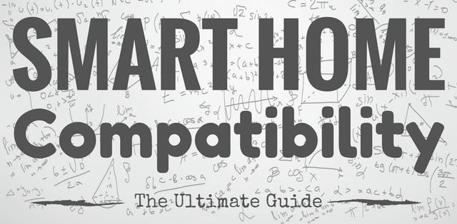 The Ultimate Guide to Smart Home Compatibility